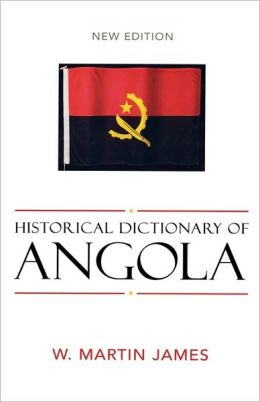 Historical Dictionary of Angola