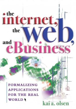Internet, The Web, And Ebusiness
