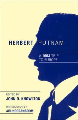 Herbert Putnam: A 1903 Trip to Europe