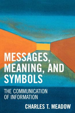 Messages, Meaning, And Symbols