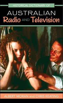 Historical Dictionary of Radio and Television