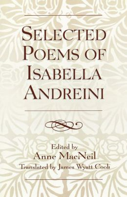 Selected Poems Of Isabella Andreini