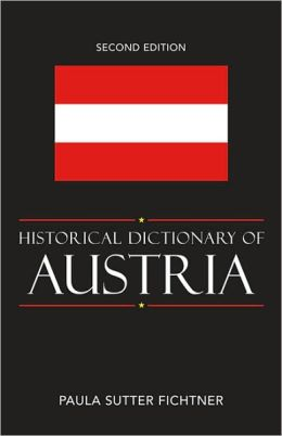 Historical Dictionary of Austria