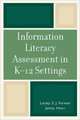 Information Literacy Assessment in K-12 Settings