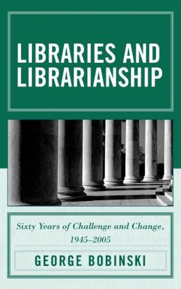 Libraries And Librarianship