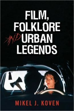 Film, Folklore and Urban Legends