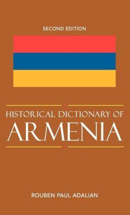 Historical Dictionary of Armenia