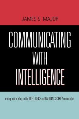 Communicating With Intelligence