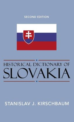 Historical Dictionary of Slovakia