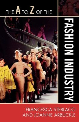 A To Z Of The Fashion Industry