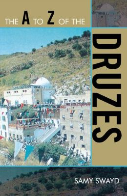 The A to Z of the Druzes