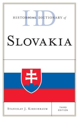 Historical Dictionary of Slovakia