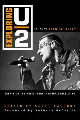 Exploring U2: Is This Rock 'n' Roll?