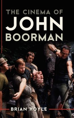 The Cinema of John Boorman