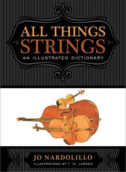 A Dictionary for the Modern String Player