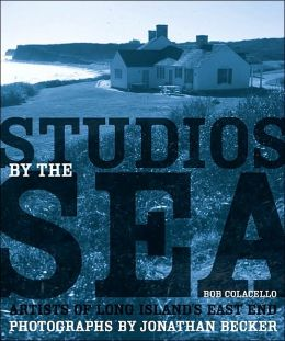 Studios by the Sea: Artists of Long Island's East End