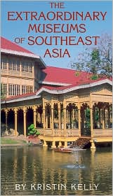 Extraordinary Museums of Southeast Asia