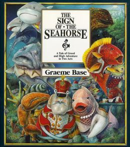 Sign of the Seahorse: A Tale of Greed and High Adventure in Two Acts