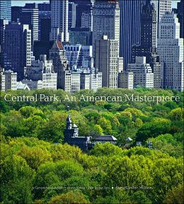 Central Park: An American Masterpiece