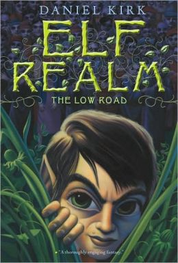 The Low Road (Elf Realm Series)