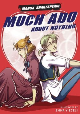 Much Ado about Nothing (Manga Shakespeare Series)