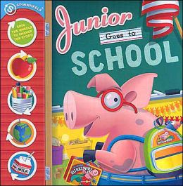 Junior Goes to School: Spinwheels: Spin the Wheels to Change the Story