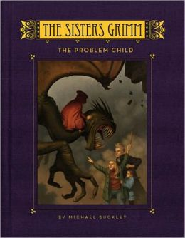 The Problem Child (Sisters Grimm Series #3)