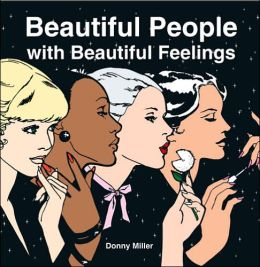 Beautiful People with Beautiful Feelings