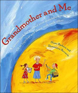 Grandmother and Me: A Special Book for You and Your Grandmother to Fill in Together and Share with Each Other