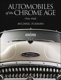 Automobiles of the Chrome Age: 1948-1958