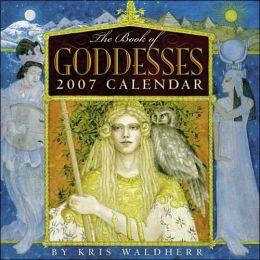 2007 The Book of Goddesses Wall Calendar