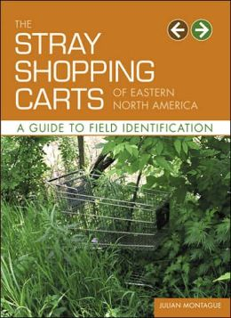 Stray Shopping Carts of Eastern North America: A Guide to Field Identification