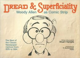 Dread and Superficiality: Woody Allen as Comic Strip