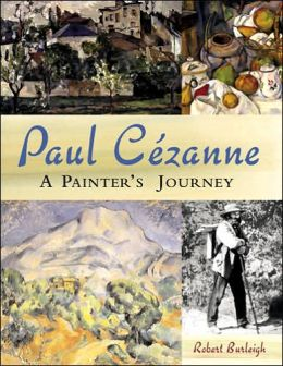 Paul Cezanne: A Painter's Journey