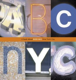 ABC NYC: A Book About Seeing New York