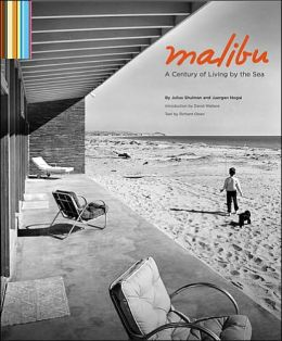 Malibu: A Century of Living by the Sea