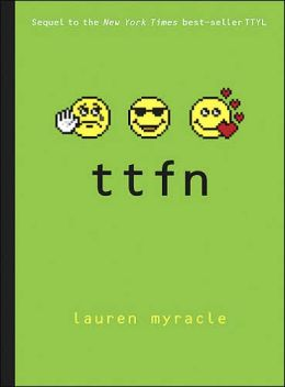 Ttfn: Ta-Ta for Now (Internet Girls Series #2)