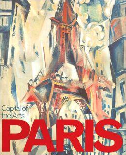 Paris: Capital of the Arts