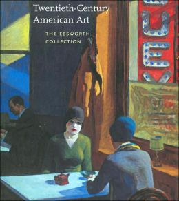 Twentieth-Century Art in America: The Ebsworth Collection