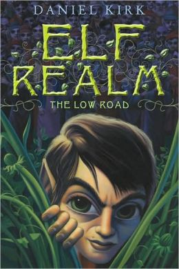 The Low Road (Elf Realm Trilogy)