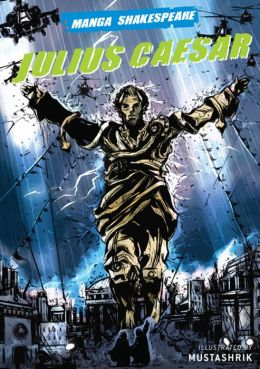 Julius Caesar (Manga Shakespeare Series)