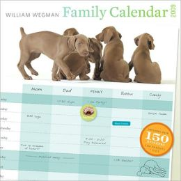 2009 William Wegman Family w/ Stickers Wall Calendar
