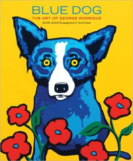 2009 Blue Dog The Art of George Rodrigue Engagement Calendar