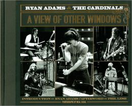 Ryan Adams and the Cardinals: A View of Other Windows