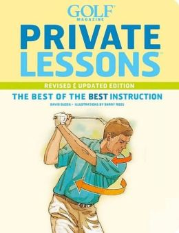 Private Lessons: The Best of the Best Instruction