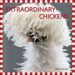 2006 Extraordinary Chickens Wall Calendar