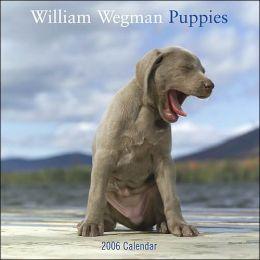 2006 Wegman Puppies Wall Calendar
