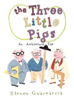 The Three Little Pigs: An Architectural Tale
