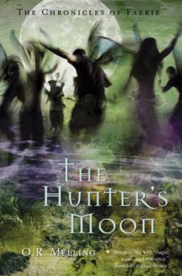 The Chronicles of Faerie: The Hunter's Moon