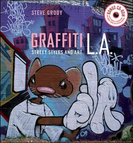 Graffiti L.A.: Street and Art